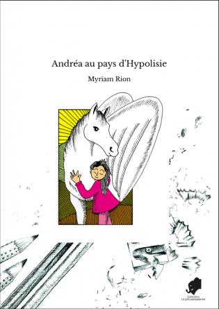 Andréa au pays d'Hypolisie