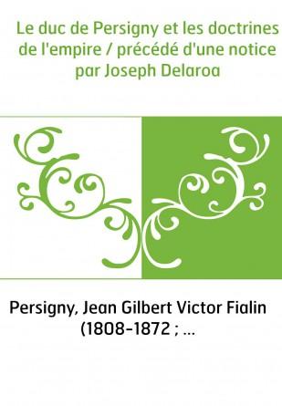 Le duc de Persigny et les doctrines...