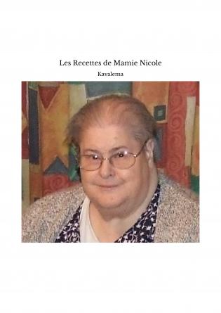 Les Recettes de Mamie Nicole