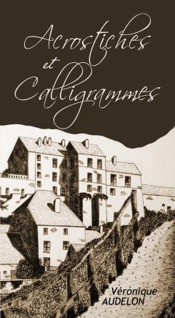 Acrostiches et Calligrammes