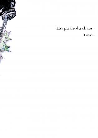 La spirale du chaos