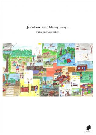 Je colorie avec Mamy Fany...