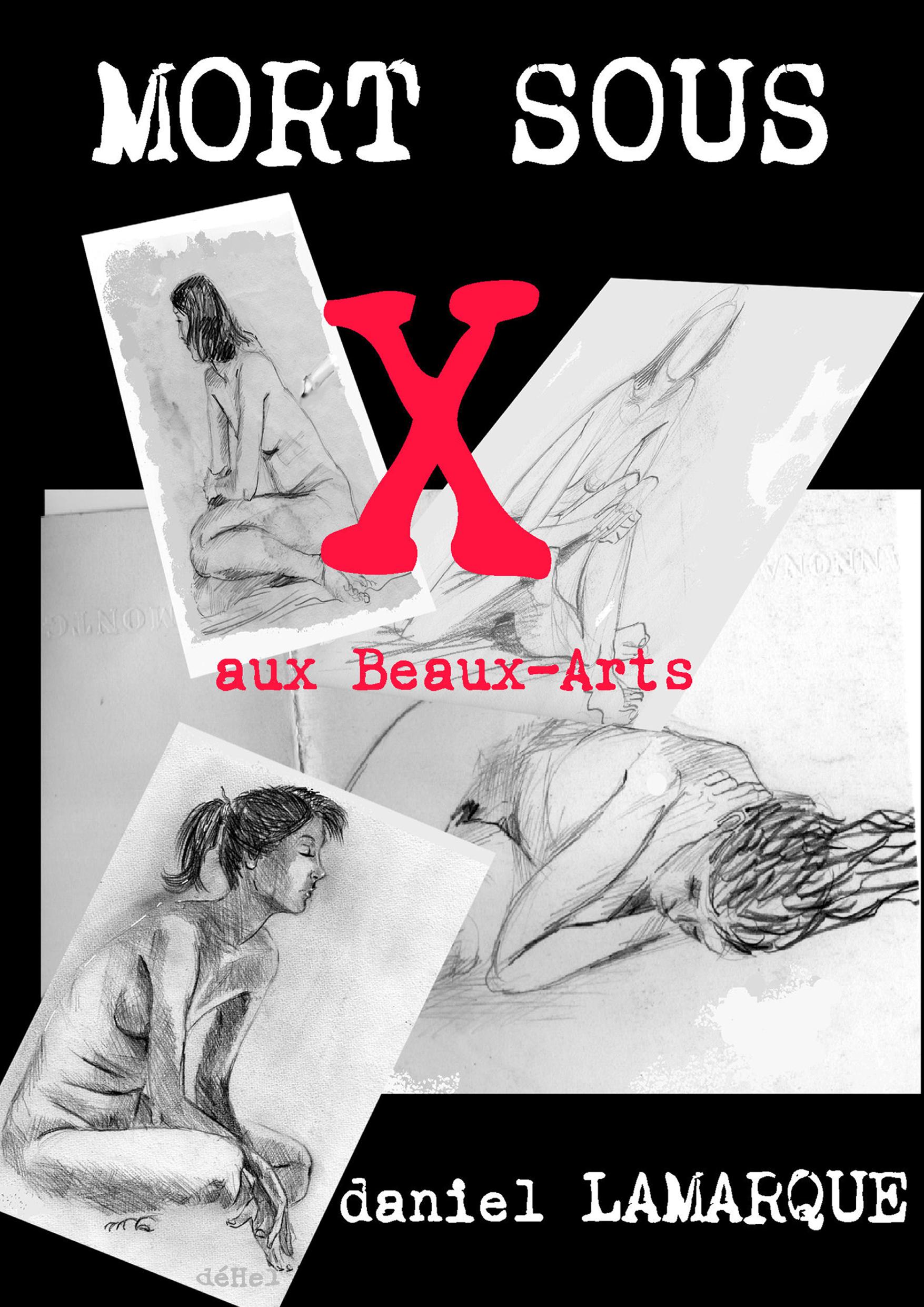 MORT SOUS X...aux Beaux-Arts