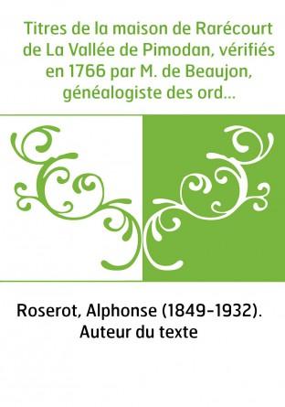 Titres de la maison de Rarécourt de...