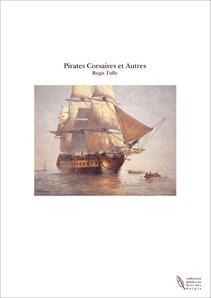 Pirates Corsaires et Autres