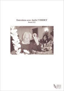 Entretiens avec André VERDET
