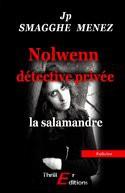 Nolwenn Détective Privée - La Salamand
