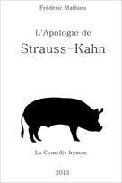 Apologie de Strauss-Kahn