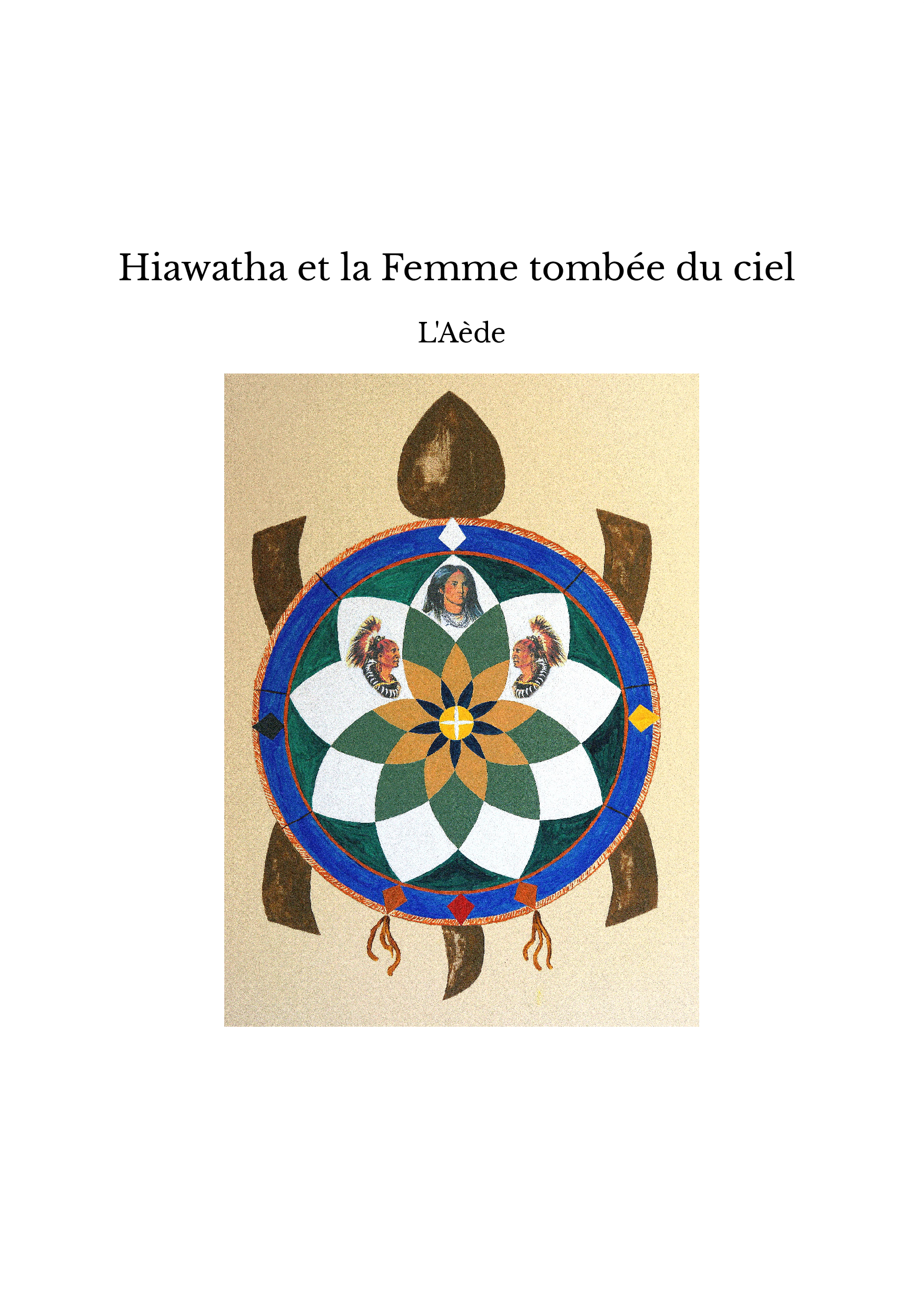 Hiawatha et la Femme tombée du ciel