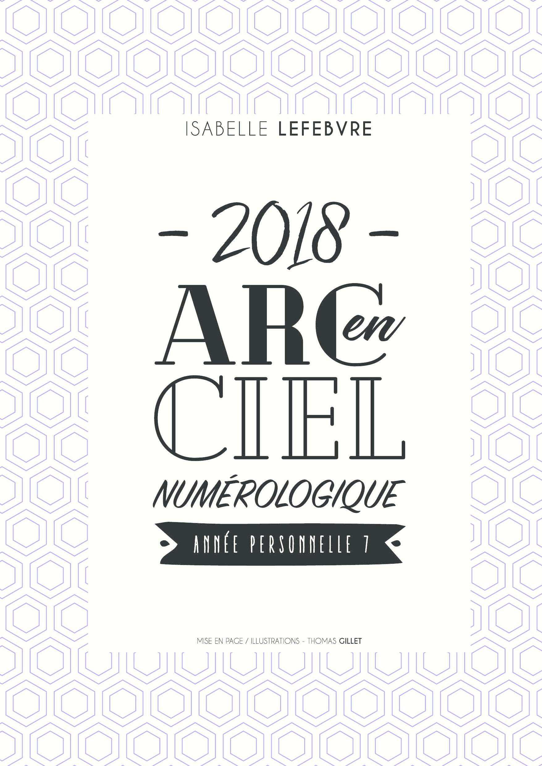 L'Arc en ciel Numérologique 2018 - 7