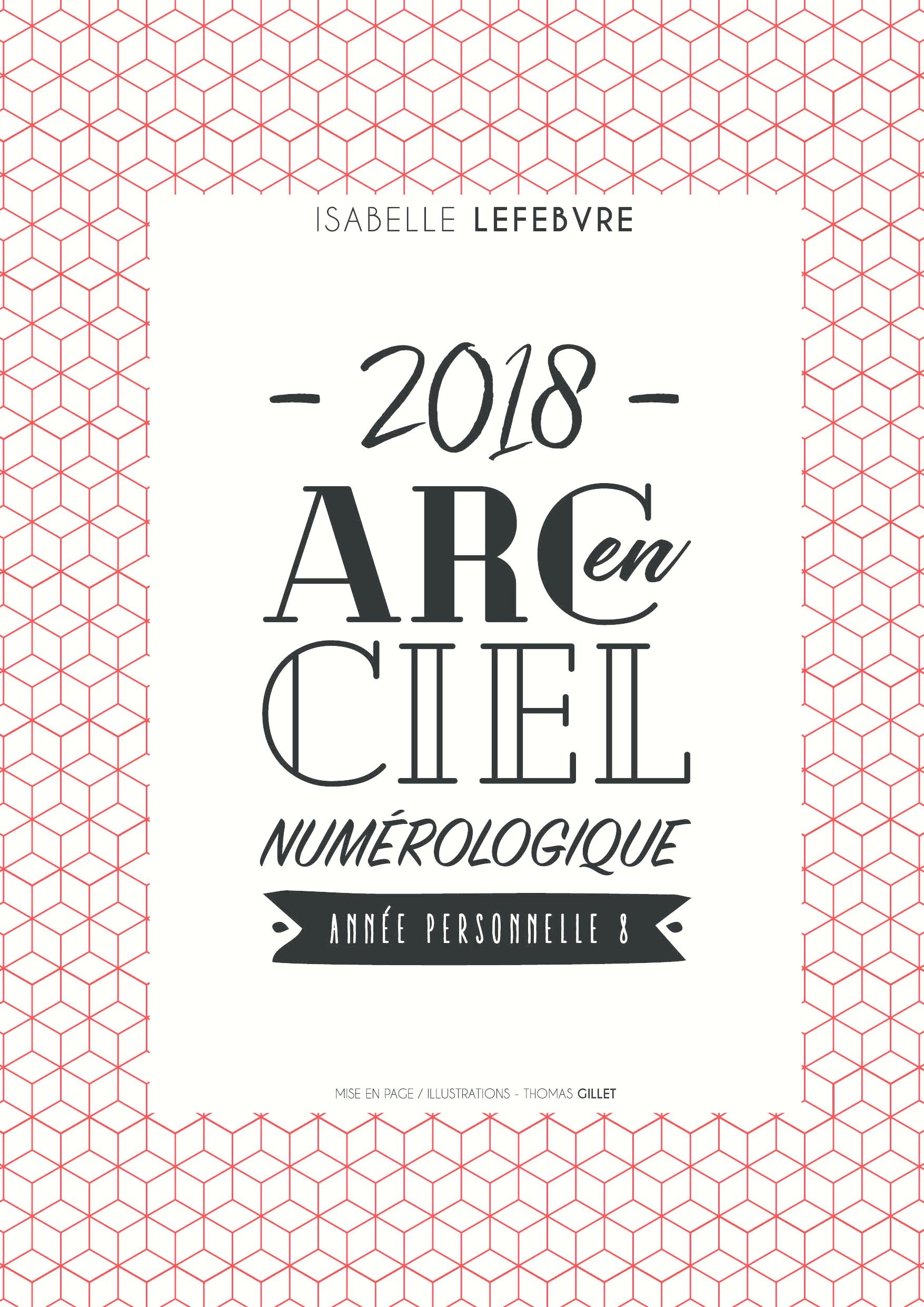 L'arc en ciel Numérologique 2018 - 8