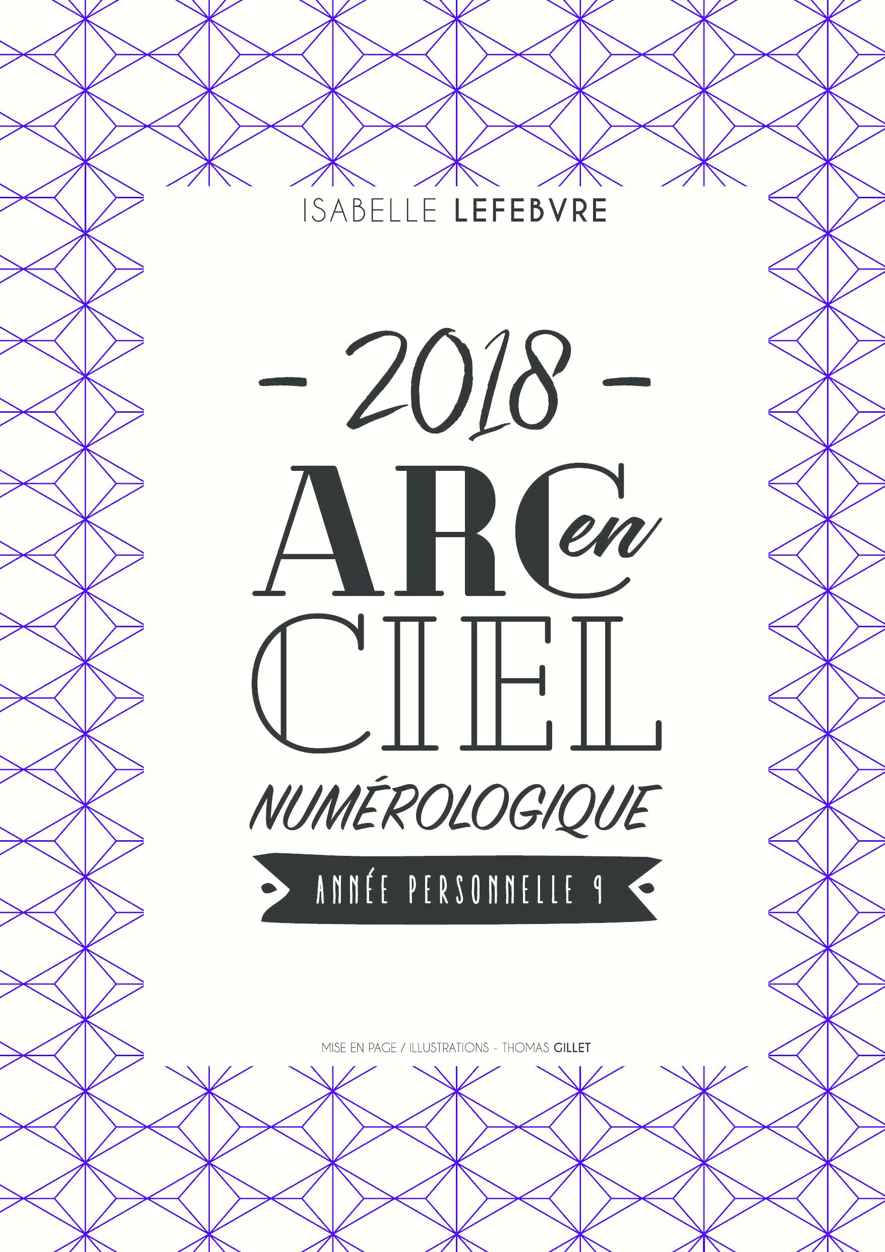 L'arc en ciel Numérologique 2018 - 9