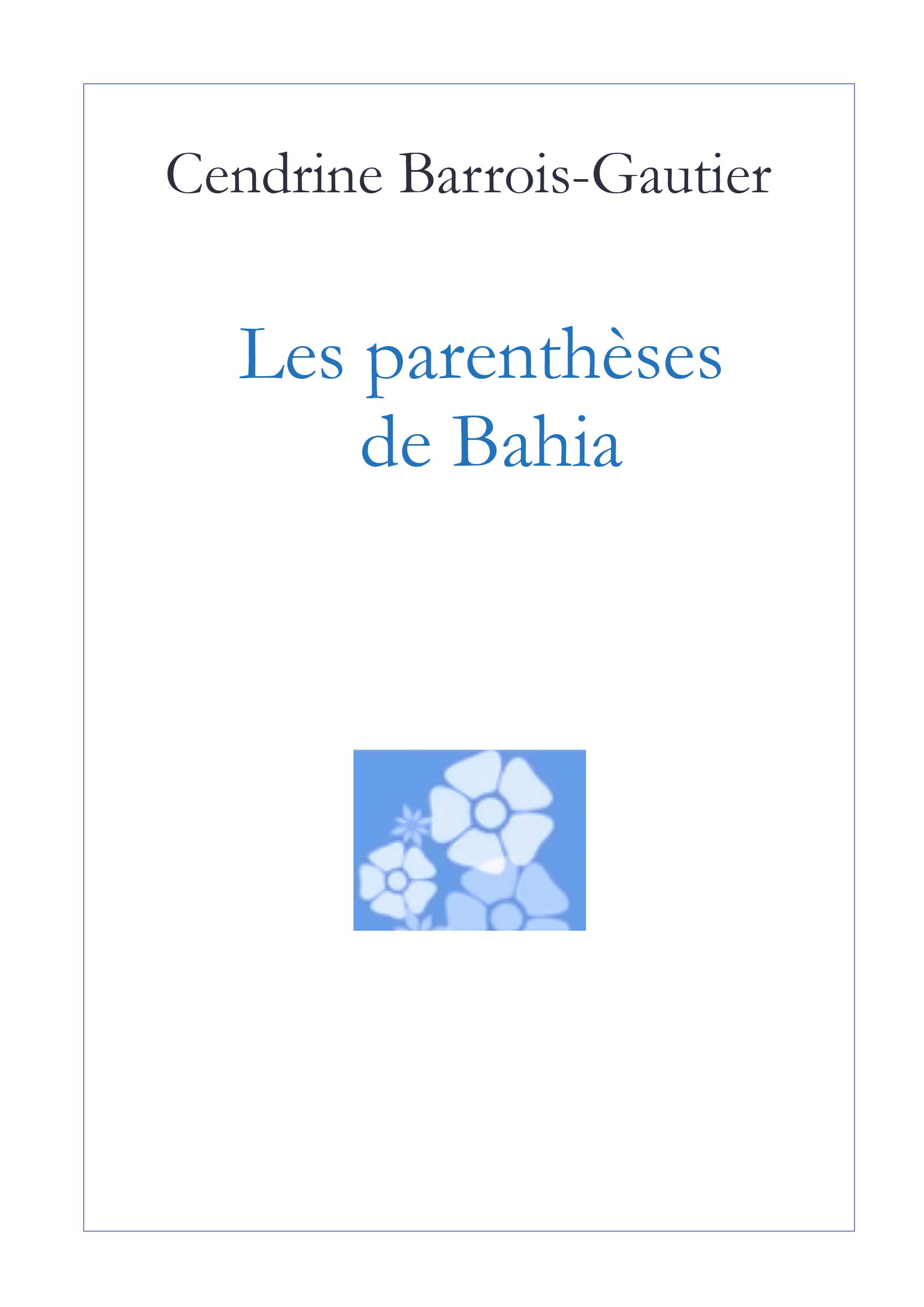 LES PARENTHESES DE BAHIA