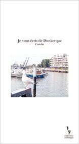 Je vous écris de Dunkerque