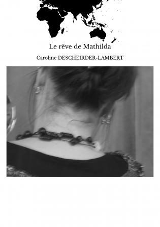 Le rêve de Mathilda