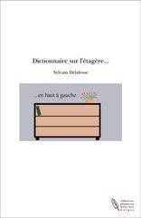 Dictionnaire sur l'étagère...