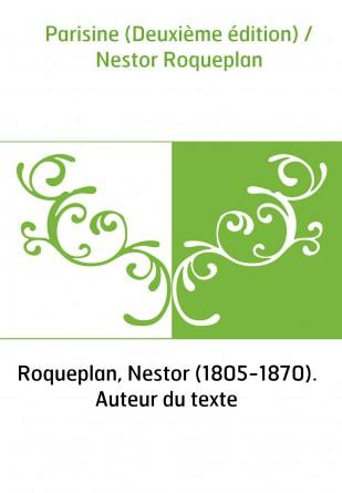 Parisine (Deuxième édition) / Nestor...