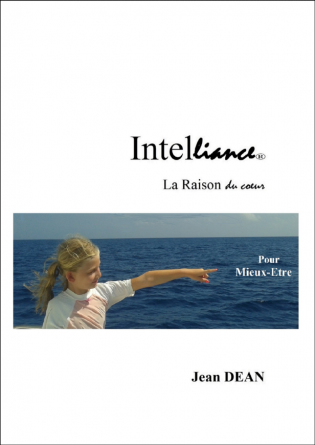 INTELLIANCE : LA RAISON DU COEUR
