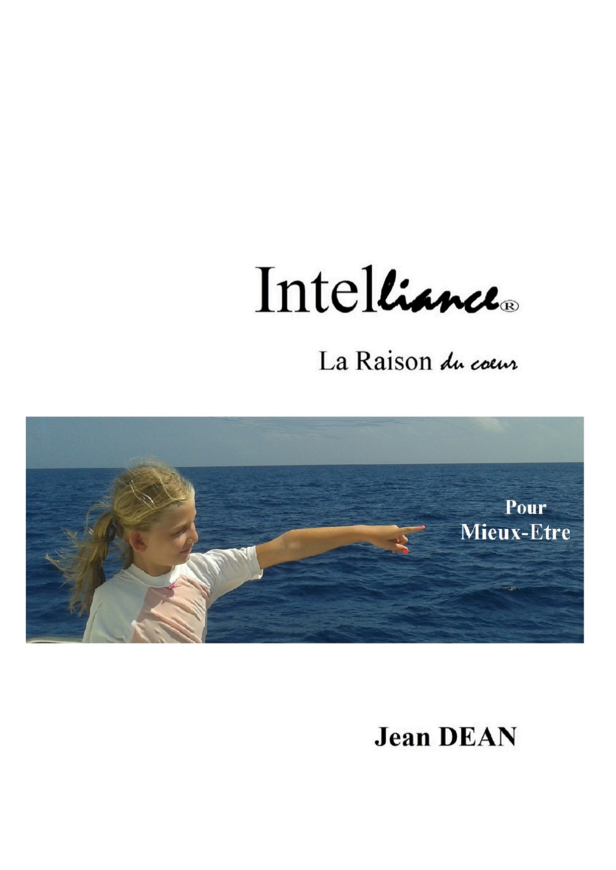 INTELLIANCE : LA RAISON DU COEUR