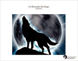 Le Royaume des loups