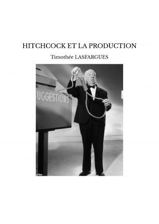 HITCHCOCK ET LA PRODUCTION