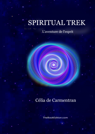 Spiritual Trek l'aventure de l'esprit