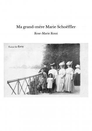 Ma grand-mère Marie Schoëffler