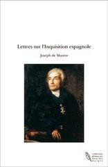 Lettres sur l'Inquisition espagnole