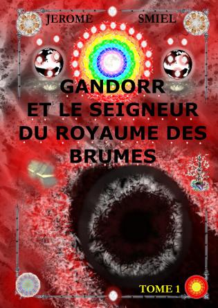 GANDORR ET LE SEIGNEUR DU ROYAUME...