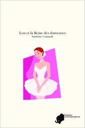 Lou et la Reine des danseuses