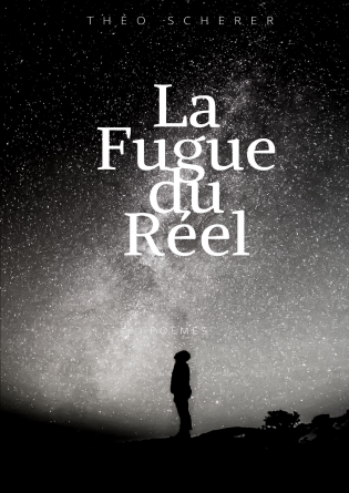 La Fugue du Réel