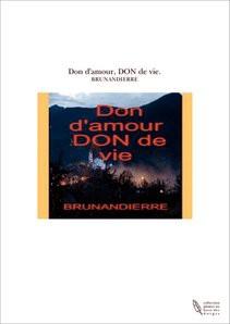 Don d'amour, DON de vie.