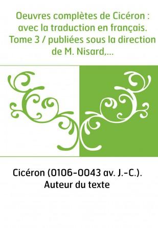 Oeuvres complètes de Cicéron : avec...