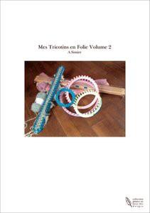 Mes Tricotins en Folie Volume 2