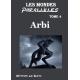Les Mondes Parallèles Tome 4 : Arbi