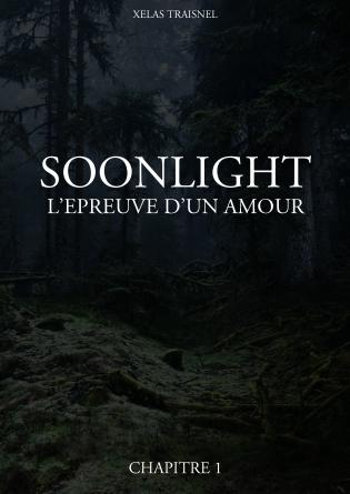 Soonlight - L'épreuve d'un amour