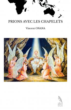 PRIONS AVEC LES CHAPELETS