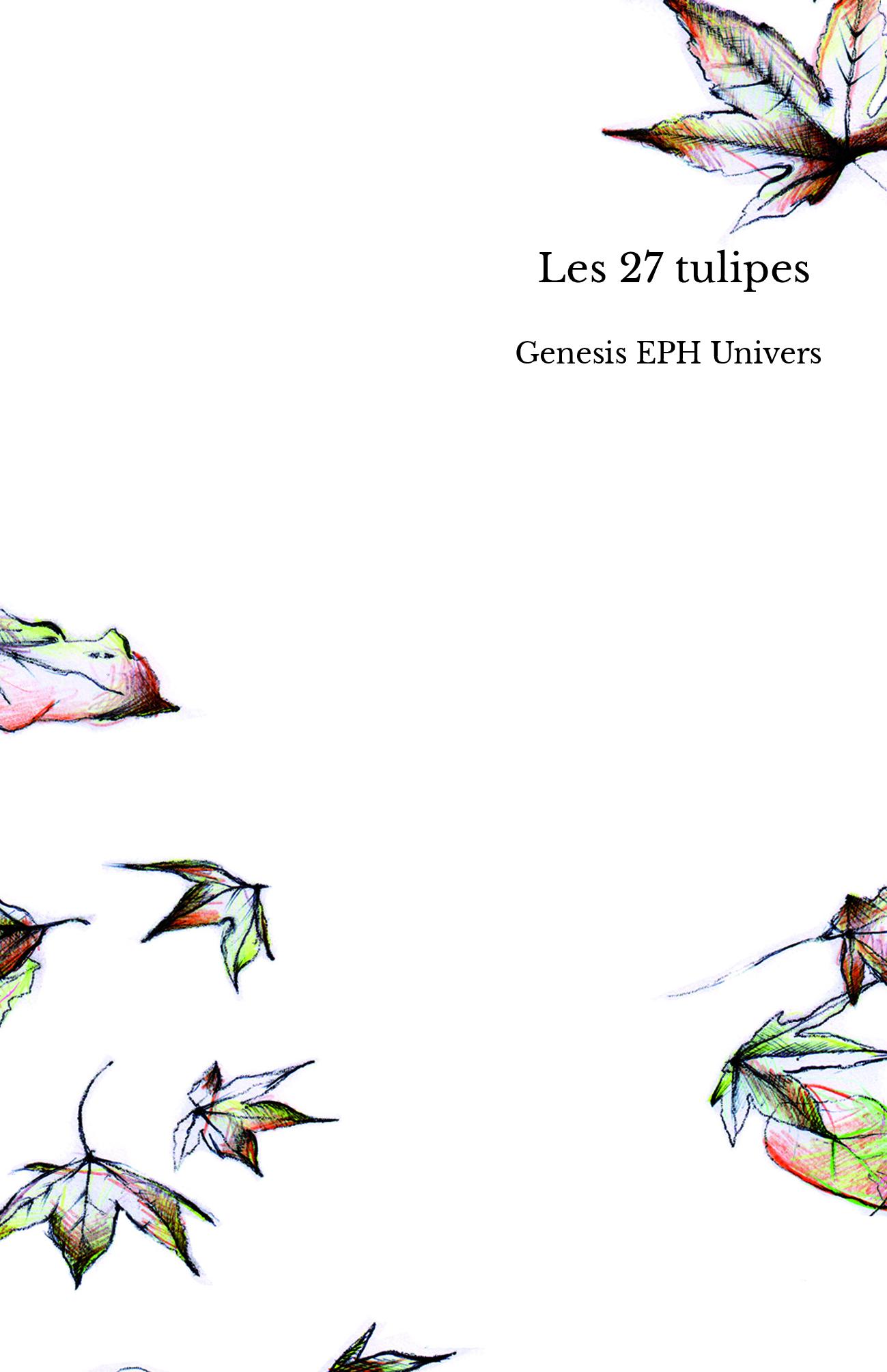 Les 27 tulipes