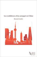 Les confidences d'un arnaqué en Chine