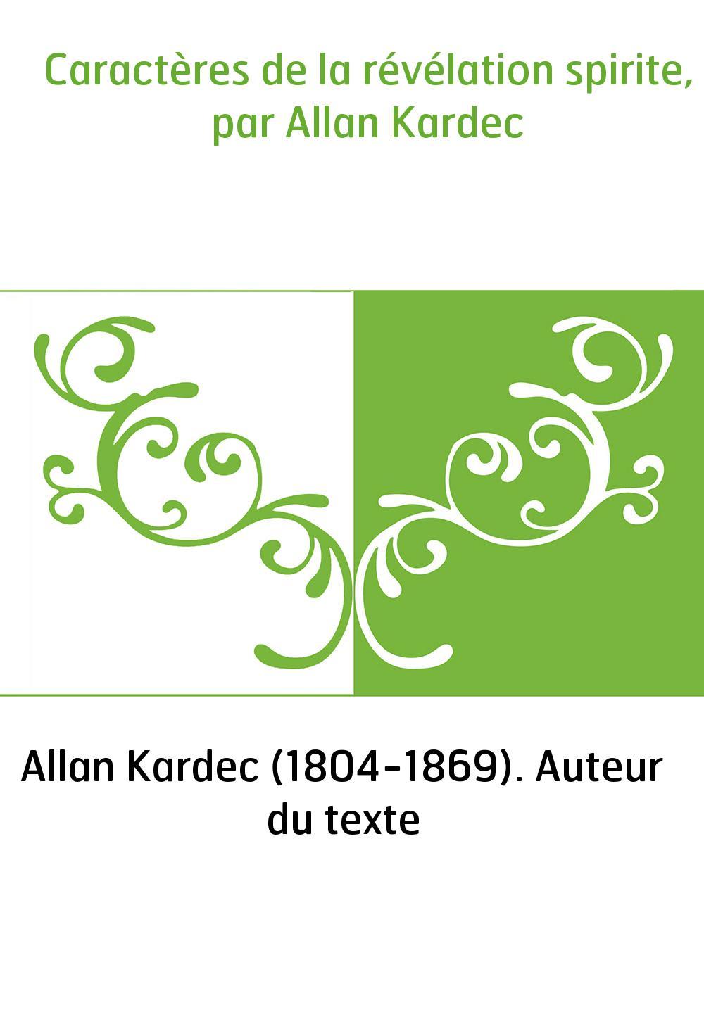 Caractères de la révélation spirite, par Allan Kardec