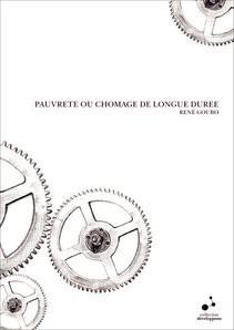 PAUVRETE OU CHOMAGE DE LONGUE DUREE