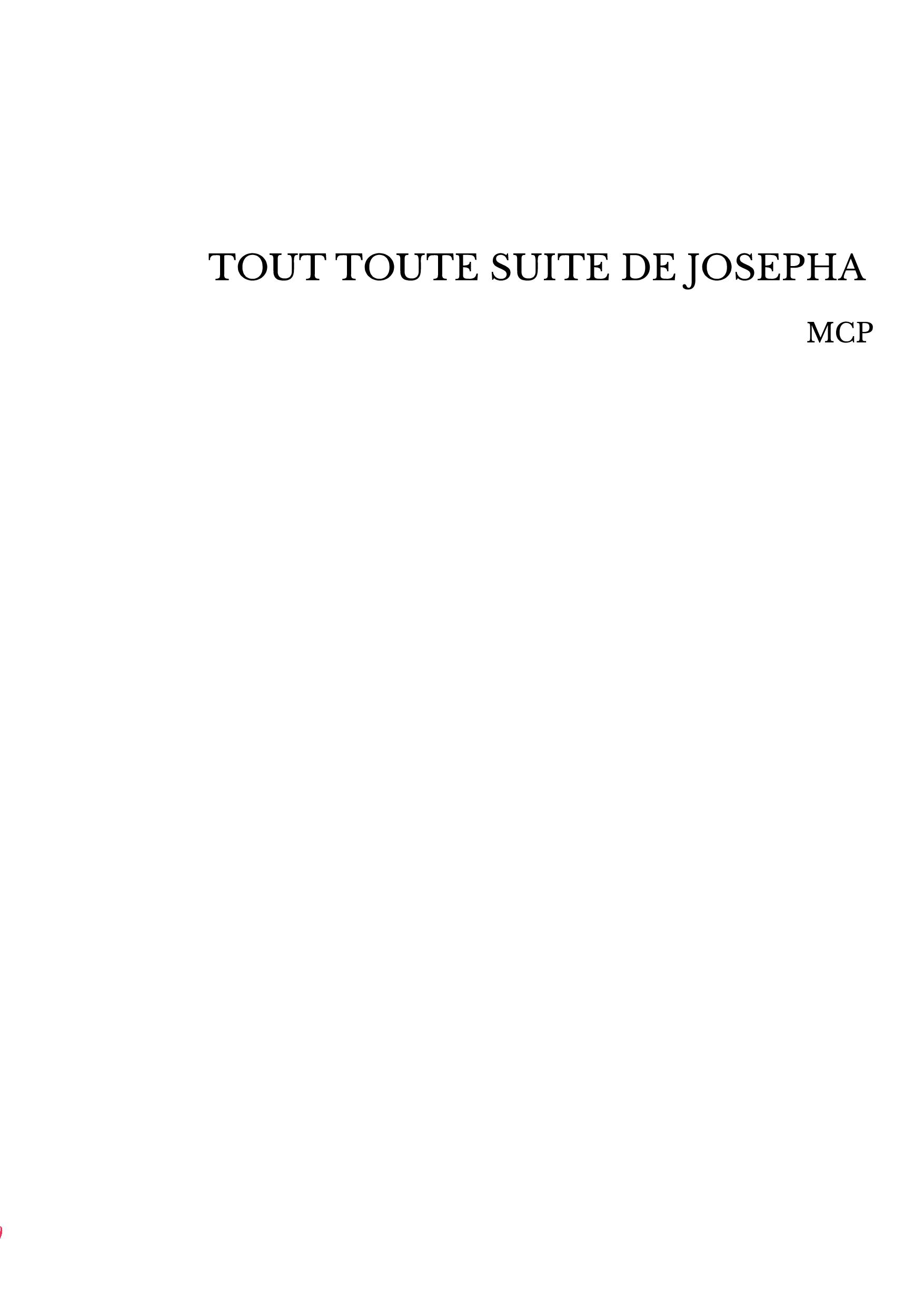 TOUT TOUTE SUITE DE JOSEPHA