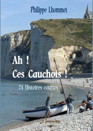 Ah! Ces Cauchois !
