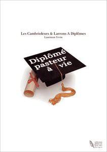 Les Cambrioleurs & Larrons A Diplômes