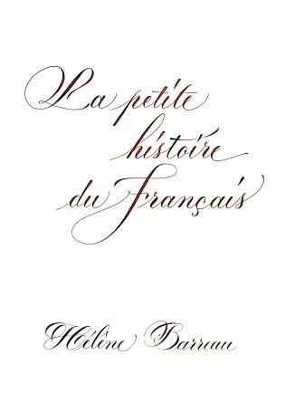 La petite histoire du français