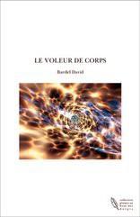 LE VOLEUR DE CORPS