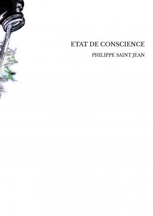 ETAT DE CONSCIENCE