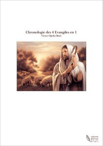 Chronologie des 4 Evangiles en 1