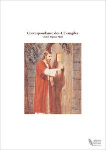 Correspondance des 4 Evangiles