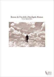 Retour de l'Au-delà à Burdigala /Roman